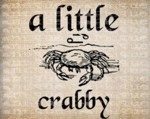 Antique Crab Beach Ocean A Little C rabby Quote Illustration Digital ...