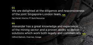 ... -London team - quote from Ken Farrell, Director at PT Bumi Resources