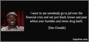 want to see somebody go to jail over the financial crisis and not ...