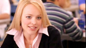 Why I love her: Regina George is the bitch we all have inside of us.