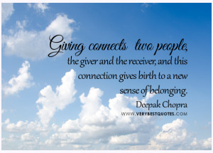 Giving quotes, belonging quotes, connecting people quotes