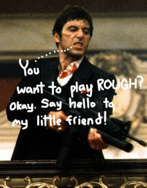 Scarface Quotes Who Trust