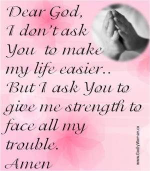 Lord, give me the strength...Amen.