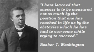 From: http://www.rugusavay.com/booker-t-washington-quotes/