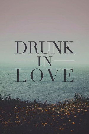 Drunk_in_love