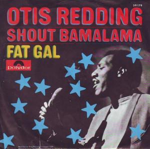 Redding Otis Shout Bamalama...