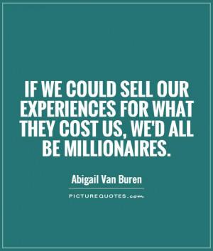 Rich Quotes Abigail Van Buren Quotes