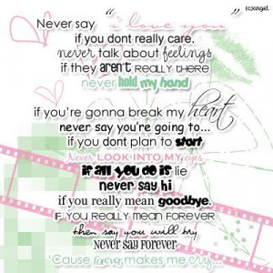 """Never Say """"I Love You"""" If You Dont Really Care. Never Talk About ..."""