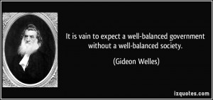 More Gideon Welles Quotes