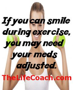 Funny Exercise Quotes | The Life Coach exercis quot, exercise quotes