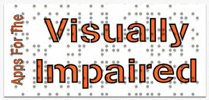 Blog Post 15 : Learning Tech for the Hearing and Visually Impaired