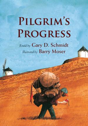 Excerpt from Gary D. Schmidt's Pilgrim's Progress