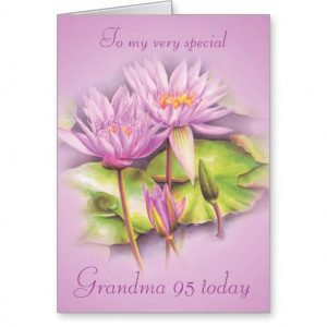Water lily floral Grandma 95th birthday card