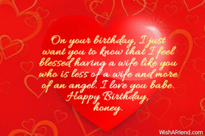 Birthday Love Quotes For Wife On your birthday, i just