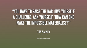 quote-Tim-Walker-you-have-to-raise-the-bar-give-141083_1.png