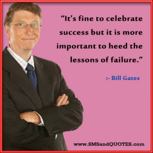 Bill Gates Quotes About Success Bill gates