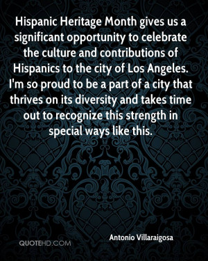 opportunity to celebrate the culture and contributions of Hispanics ...