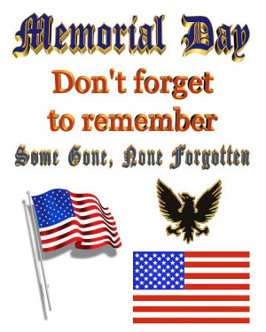 MEMORIAL DAY TRIBUTE LET US ALL JOIN TOGETHER AND REMEMBER AND THANK ...