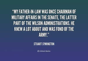 quote-Stuart-Symington-my-father-in-law-was-once-chairman-of-military ...