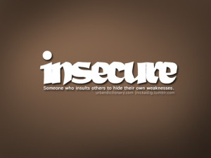 Someone Who Insult Others To Hide Their Weaknesses