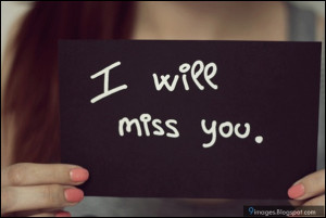 miss-you-quotes-girl-i-will-miss-you.jpg