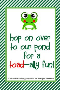 ... quotes #invitation #sayings #birthdaypartyideas #bpartyideas #frog