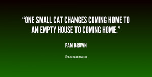 ... One small cat changes coming home to an empty house to coming home