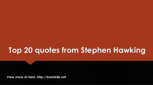 Top 20 quotes from Stephen Hawking