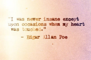 Great quote from Edgar Allan Poe.
