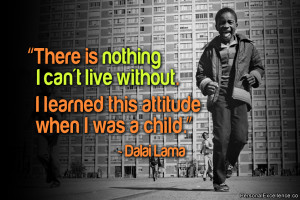 """Inspirational Quote: """"There is nothing I can't live without. I ..."""