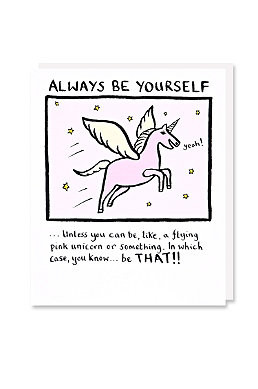 Always Be Yourself Card