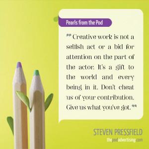 Quote by Steven Pressfield