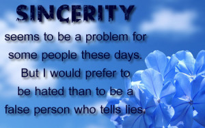 Sincerity Is What I Prefer…