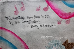 The quote by Emily Dickinson: