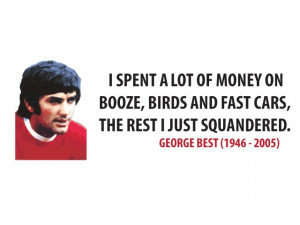 best squandered money quote wall sticker george best squandered money ...