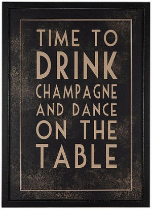 Its the Weekend! Time to Drink Champagne