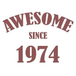 awesome_since_1974_greeting_card.jpg?height=250&width=250&padToSquare ...