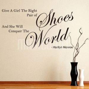 Home » Give Girl Shoes - Marilyn Monroe - Wall Quotes - Wall Stickers ...