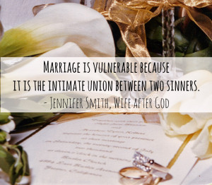 we are all both husbands and wives human therefore we are vulnerable ...