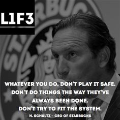 quote # starbucks # schultz more life quotes quotes starbucks dem ...