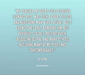 quote-Yo-Yo-Ma-my-teacher-my-great-cello-teacher-leonard-133874_2.png