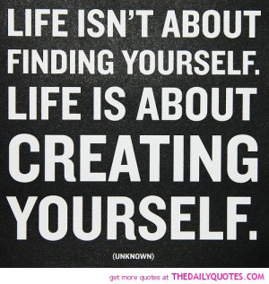 life-isnt-about-finding-yourself-quotes-sayings-pictures.jpg