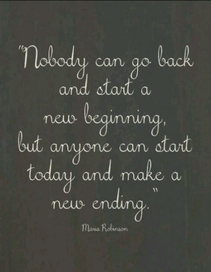 Start today to create a new ending.