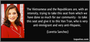 The Vietnamese and the Republicans are, with an intensity, trying to ...