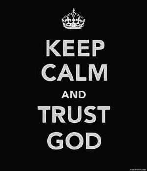 calm, faith, god, jesus, keep, keep calm, love, quote, stay calm ...