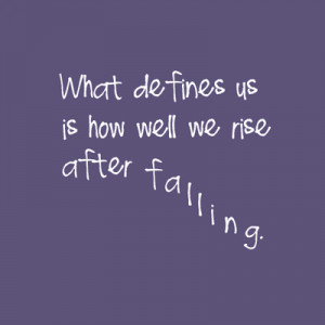 cute, fall, pretty, quote, quotes, rise, rising after falling