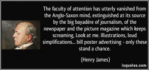 The faculty of attention has utterly vanished from the Anglo-Saxon ...