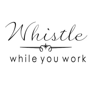WHISTLE WHILE YOU WORK - 3.75