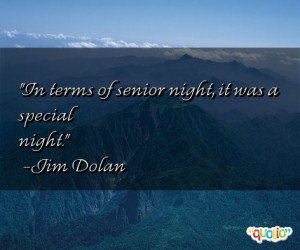 In terms of senior night, it was a special night. -Jim Dolan