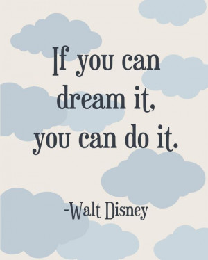 Walt #Disney #Dream #Quote